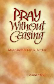 Cover of: Pray Without Ceasing
