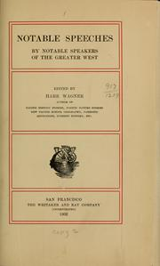 Cover of: Notable speeches by notable speakers of the greater West