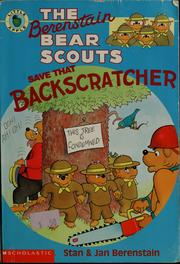 Cover of: The Berenstain Bear Scouts Save That Backscratcher (The Berenstain Bear Scouts)