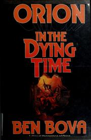 Cover of: Orion in the dying time