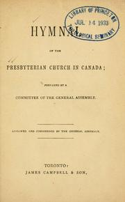 Cover of: Hymnal of the Presbyterian Church in Canada | Presbyterian Church in Canada.