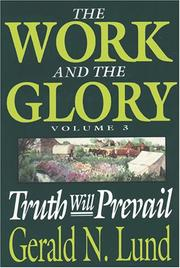 Cover of: Truth Will Prevail (Work and the Glory, Vol 3) | Gerald N. Lund