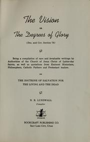 Cover of: The vision, or, The degrees of glory | N. B. Lundwall
