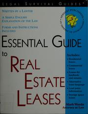 Cover of: Essential guide to real estate leases | Mark Warda