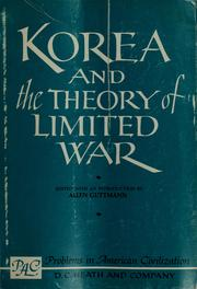 Cover of: Korea and the theory of limited war