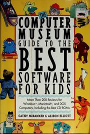 Cover of: The Computer Museum guide to the best software for kids