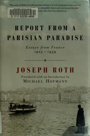 Cover of: Report from a Parisian paradise | Joseph Roth