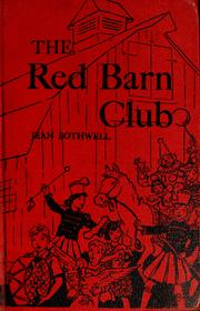 Cover of: The Red Barn Club | Jean Bothwell