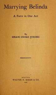 Cover of: Marrying Belinda ... | Grace Cooke Strong