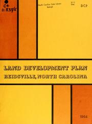 Land development plan and thoroughfare plan, Reidsville, North Carolina by North Carolina. Division of Community Planning