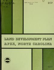 Land development plan, Apex, North Carolina by Apex (N.C.). Planning Board