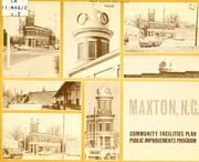 Cover of: Maxton, N.C., community facilities plan, public improvements program | Maxton Planning Board