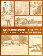 Neighborhood analysis, Whiteville, North Carolina by North Carolina. Division of Community Planning