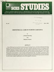 Obstetrical care in North Carolina by J. Michael Bowling