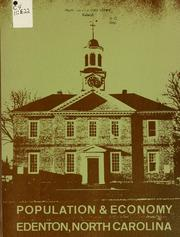 Cover of: Population & economy, Edenton, North Carolina | Edenton (N.C.). Planning and Zoning Commission