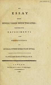 Cover of: An essay upon single vision with two eyes | William Charles Wells