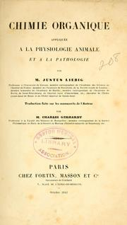 Cover of: Chimie organique appliquée a la physiologie animale et a la pathologie