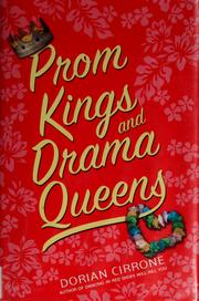 Cover of: Prom kings and drama queens | Dorian Cirrone