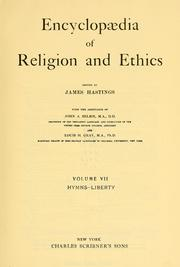 Cover of: Encyclopaedia of religion and ethics | James Hastings