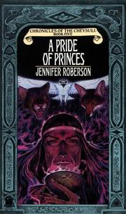 Cover of: A pride of princes | Jennifer Roberson