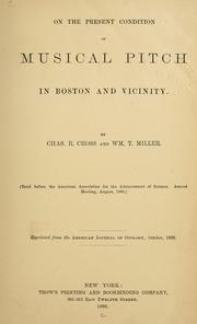 Cover of: On the present condition of musical pitch in Boston and vicinity | Charles Robert Cross