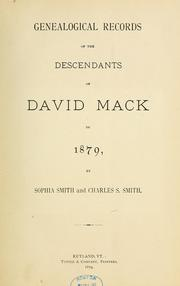 Cover of: Genealogical records of the descendants of David Mack to 1879 | Sophia Smith