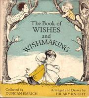 Cover of: The book of wishes and wishmaking