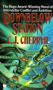 Cover of: Downbelow Station (Alliance-Union Universe)