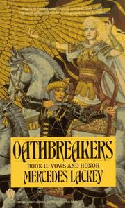 Cover of: Oathbreakers (Vows and Honor, Book 2)