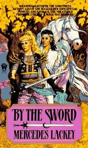 Cover of: By the Sword (Kerowyn's Tale)