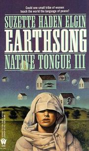 Cover of: Earthsong: native tongue 3 : Suzette Haden Elgin.