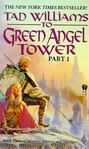 Cover of: To Green Angel Tower, Part 1 (Memory, Sorrow, and Thorn, Book 3)