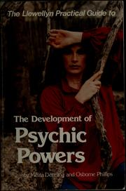 Cover of: The Llewellyn practical guide to the development of psychic powers