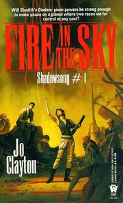 Cover of: Fire in the Sky (Shadowsong Trilogy, No 1) | Jo Clayton