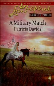 Cover of: A military match | Patricia Davids