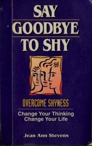 Say goodbye to shy