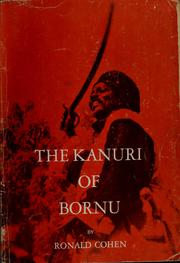Cover of: The Kanuri of Bornu | Ronald Cohen