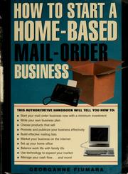 Cover of: How to start a home-based mail-order business
