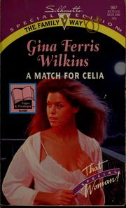 Cover of: A match for Celia | Gina Wilkins