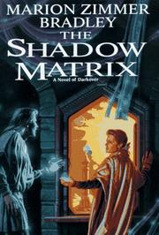Cover of: The shadow matrix: a novel of Darkover