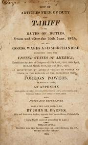 Cover of: List of articles free of duty and tariff or rates of duties | John H. Barnes
