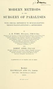 Cover of: Modern methods in the surgery of paralyses