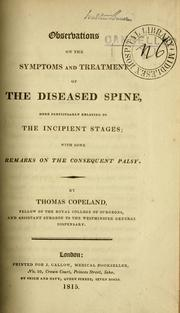 Cover of: Observations on the symptoms and treatment of the diseased spine | Thomas Copeland