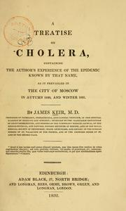 Cover of: A treatise on cholera | James Keir