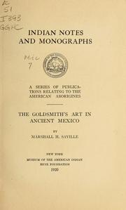 Cover of: The goldsmith's art in ancient Mexico