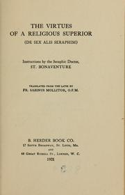 Cover of: The virtues of a religious superior (De sex alis seraphim)