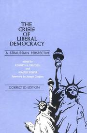 Cover of: The Crisis of Liberal Democracy: A Straussian Perspective (Suny Series in Political Theory : Contemporary Issues) |
