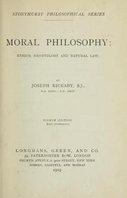 Cover of: Moral philosophy: ethics, deontology and natural law