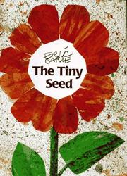 Cover of: The tiny seed | Eric Carle