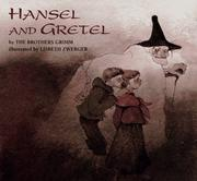 Hansel and Gretel by Brothers Grimm, Wilhelm Grimm, Rika Lesser